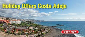 costa adeje holidays 2017 2018 cheap costa adeje sun package