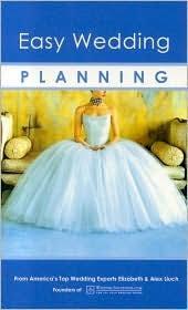 easy wedding planning easy wedding planning by elizabeth lluch