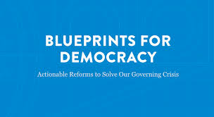 blueprints for democracy actionable reforms to solve our