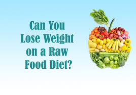 can you lose weight on a raw meals diet diet plan for weight loss