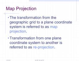 Map Projection Working With Map Projections Ppt Download