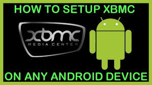 how to setup kodi on android how to setup kodi xbmc on android tv box phone tablet