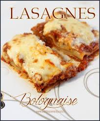 la cuisine de djouza cuisine recette lasagne a la bolognaise italienne la cuisine de