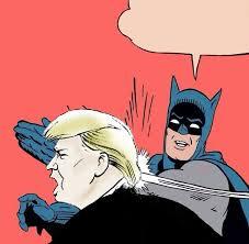 Batman Meme Generator - batman slaps trump blank template imgflip