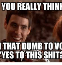 Dumb And Dumber Memes - 25 best memes about dumb and dumber trump and palin dumb and