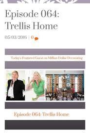 Million Dollar Decorating Press Trellis Home