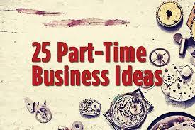 25 part time business ideas entrepreneur com