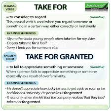 take for phrasal verb meanings and exles