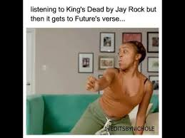 Funny Rock Memes - why he do this king s dead jay rock kendrick lamar future
