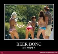 Beer Bong Meme - beer bong by srle meme center