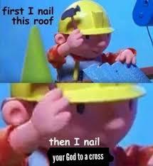Builder Meme - bob the builder meme tumblr