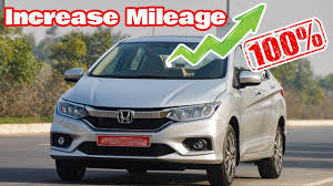 100 working trick to increase mileage of honda city youtube