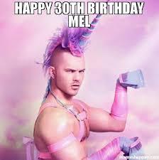 30th Birthday Meme - happy 30th birthday mel meme unicorn man 49177 memeshappen