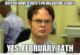St Valentine Meme - 17 hilarious valentine s day 2017 memes that ll make you feel better