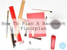 How To Design A Basement Floor Plan Basement Floorplans Tips And Tricks Rachel Rossi