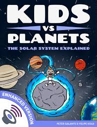 free kids book u2013 kids vs planets the solar system explained