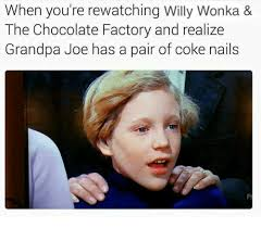 Funny Wonka Memes - willy wonka and the chocolate factory meme 28 images know your