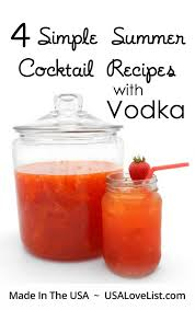 Vodka Martini Recipes That Are Four Simple Summer Cocktail Drink Recipes With Vodka Usa List
