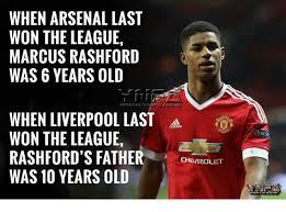 The League Memes - when arsenal last won the league marcus rashford was 6 years old