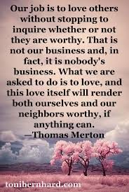 Loving Inspirational Quotes by Best 10 Thomas Merton Quotes Ideas On Pinterest Thomas Merton