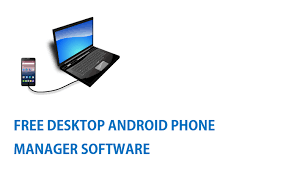 free for android phone four free android phone manager pc suite for android mobile phones