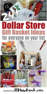 gift basket ideas dollar store gift baskets for everyone on your list