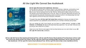all the light we cannot see audiobook all the light we cannot see audiobook trial mp3 download audiobook