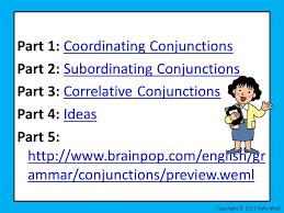 conjuctions coordinating subordinating correlative ccss l 5 1 a