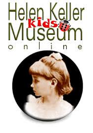 helen keller blind biography helen keller kids museum