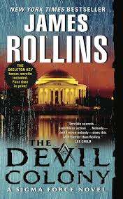 the devil colony a sigma force novel james rollins