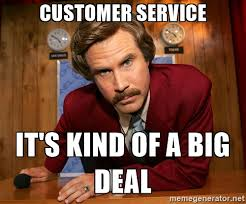 Customer Service Meme - why being available to customers is good for business