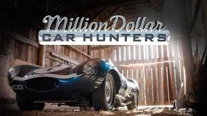 Seeking Tv Series Million Dollar Car Hunters Tv Series Seeking The Rarest Most