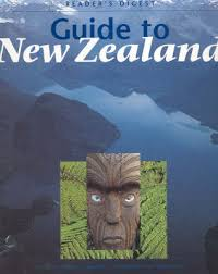 readers digest guide to new zealand by maurice shadbolt