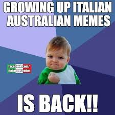 Growing Up Italian Australian Memes - growing up italian australian memes posts facebook