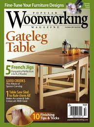 Fine Woodworking Magazine Online by Popular Woodworking Magazine Sept Oct 2017 Issue Now Available