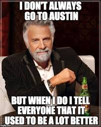Austin Meme - 11 best austin memes