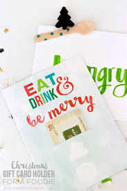 gift card holder how to make a christmas gift card holder for a foodie printable