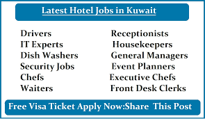 Desk Security Jobs Latest Hotel Jobs In Kuwait Free Visa Ticket Apply Now Worldwide