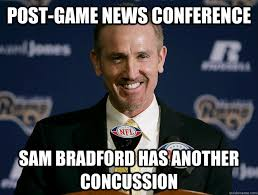 Sam Bradford Memes - post game news conference sam bradford has another concussion