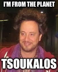 Tsoukalos Meme Generator - tsoukalos imgflip