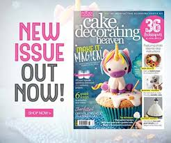 Cake Decorating Magazine Issues Cake Decorating Heaven September October Issue On Sale Now Food
