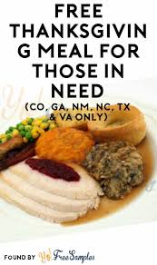 free thanksgiving meal for those in need co ga nm nc tx va