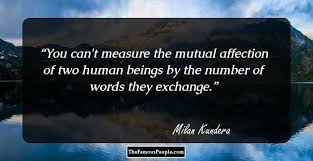 The Unbearable Lightness Of Being Movie 75 Top Quotes By Milan Kundera The Author Of The Unbearable