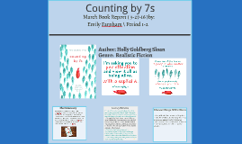 Counting By 7s Book Report January Book Report Just Call My Name By Emily Farnham On Prezi