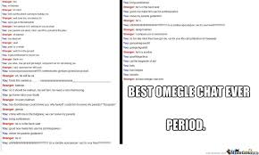 Omegle Meme - bet omegle chat ever by kewal meme center