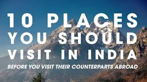 10 places to visit in india before you go abroad youtube