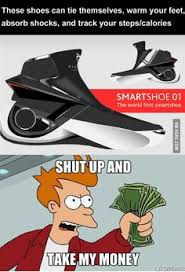 Shut Up And Take My Money Meme - shut up and take my money meme dumpaday 18 awesome things
