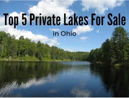 Ohio lakes images Top 5 private lakes for sale in ohio png