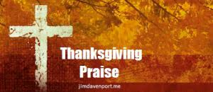 thanksgiving praise devotions jimdavenport