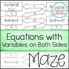 Multi Equations With Variables On Both Sides Worksheet Equations With Variables On Both Sides Maze Equation Solving